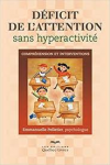 Déficit de l'attention sans hyperactivité : Compréhension et interventions
