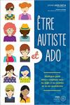 Être autiste et ado : stratégies pour mieux composer avec les défis et les réalités de la vie quotidienne