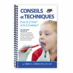 Conseils et techniques : Pour le Z-Vibe et le Z-Grabber