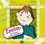 Epsilon un écolier extra-ordinaire : qu'est-ce que l'autisme dans l'enseignement ?