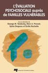 L'évaluation psychosociale auprès de familles vulnérables