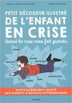 Petit décodeur illustré de l'enfant en crise : Quand la crise nous fait grandir