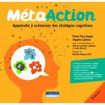 MétaAction : Apprendre à scénariser des stratégies cognitives