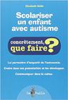 Scolariser un enfant avec autisme : concrètement, que faire ?