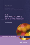 Le syndrome d'Asperger : guide complet