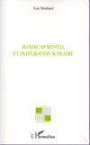 Handicap mental et intégration scolaire