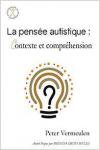 La pensée autistique : contexte et compréhension