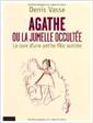 Agathe ou la jumelle occultée : la cure d'une petite fille autiste