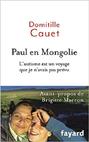 Paul en Mongolie: L autisme est un voyage que je n'avais pas prévu