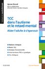 TCC dans l'autisme et le retard mental : Aider l'adulte à s'épanouir