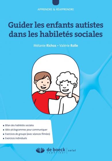 Guider les enfants autistes dans les habiletés sociales