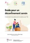 Guide pour un déconfinement serein : À destination des adolescents et adultes avec TSA