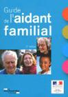 Le guide de l'aidant familial