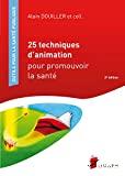 25 techniques d'animation pour promouvoir la santé