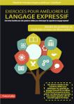 Exercices pour améliorer le langage expressif : des fiches illustrées avec des questions ciblées pour développer les capacités de langage expressif