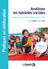 Apprendre les habiletés sociales : ateliers pour enfants TSA et autres TED. Compétences de base