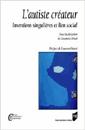 L'autiste créateur : inventions singulières et lien social