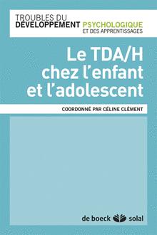 Le TDA/H chez l'enfant et l'adolescent