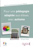 Pour une pédagogie adaptée aux élèves avec autisme - Manuel complémentaire à la formation TEACCH