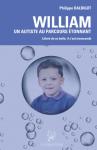 William un autiste au parcours étonnant : Libéré de sa bulle, il est transcendé