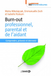 Burn-out professionnel, parental et de l'aidant
