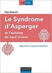 Le syndrome d'Asperger et l'autisme de haut niveau : Approche comportementaliste