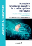 Manuel de remédiation cognitive de la métacognition de l'adulte