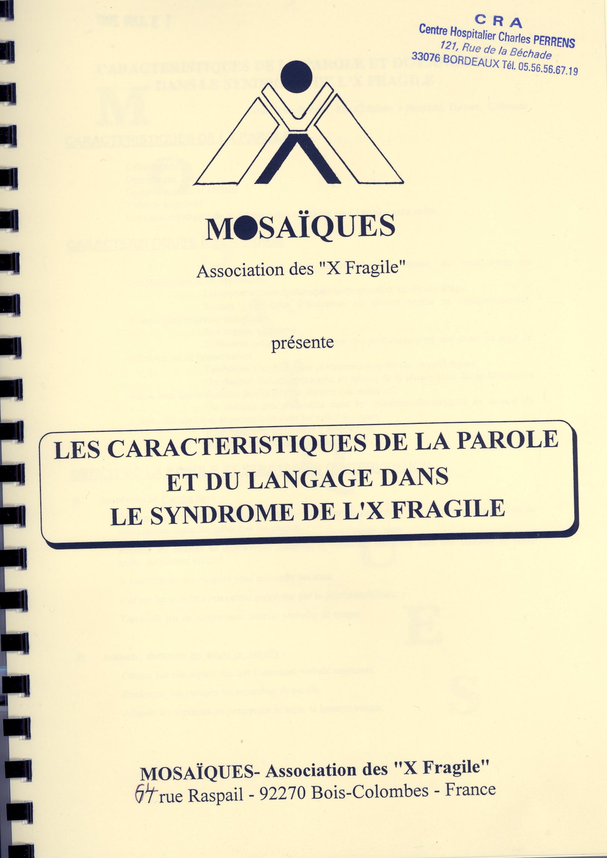 Les caractéristiques de la parole et du langage dans le syndrome de l'X fragile