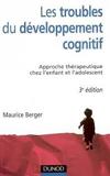 Les troubles du développement cognitif. Approche thérapeutique chez l'enfant et l'adolescent