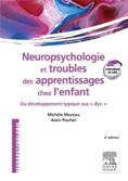 """Neuropsychologie et troubles des apprentissages : Du développement typique aux """"dys"""""""
