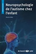 Neuropsychologie de l'autisme chez l'enfant