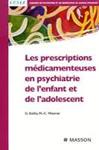 Les prescriptions médicamenteuses en psychiatrie de l'enfant et de l'adolescent