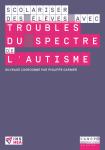 Scolariser des élèves avec trouble de l'autisme