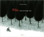 Pibi, mon étrange ami