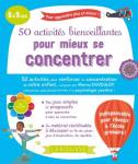 50 activités bienveillantes pour mieux se concentrer