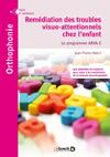Remédiation des troubles visuo-attentionnels chez l'enfant : Le programme ARVA-E
