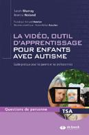 La vidéo, un outil d'apprentissage pour enfants avec autisme