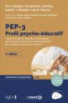 PEP-3 : Profil psycho-éducatif. Evaluation psycho-éducative individualisée de la division TEACCH pour enfants présentant des troubles du spectre de l'autisme.