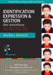 Identification expression & gestion des émotions : un guide complet pour apprendre à reconnaître, exprimer et à réguler ses émotions secondaires. Niveau avancé