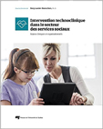 Intervention technoclinique dans le secteur des services sociaux : Enjeux cliniques et organisationnels