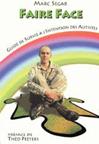 Faire face. Guide de survie à l'intention des autistes.