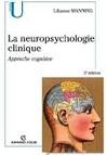 La neuropsychologie clinique : Approche cognitive
